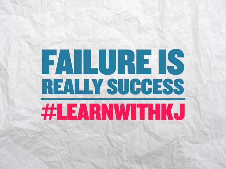 Failure Is Really Success